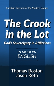 The Crook in the Lot: God's Sovereignty in Afflictions