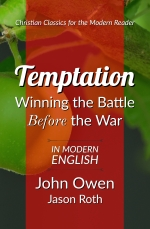 Temptation: Winning the Battle Before the War